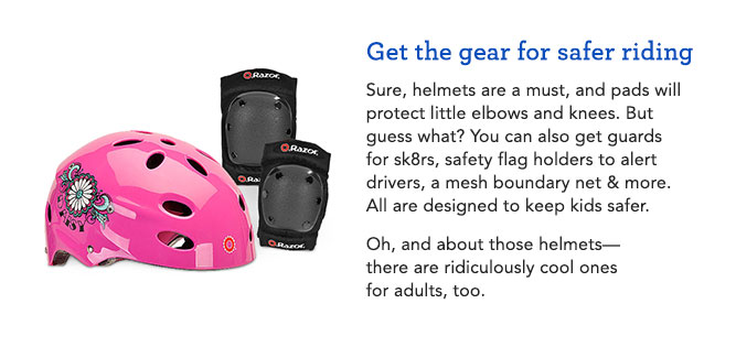 Get the gear for safer riding