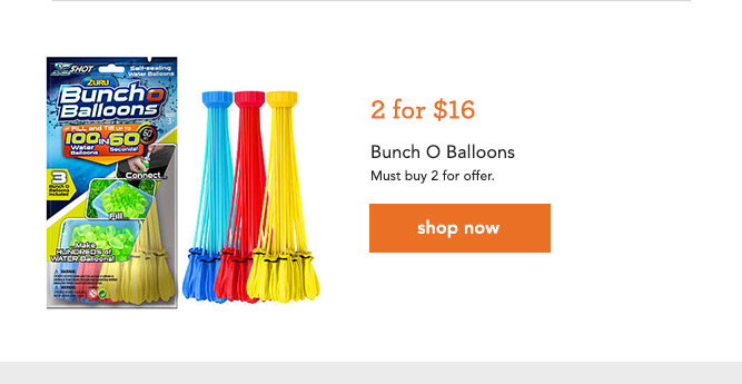 2 for $16 Bunch O Balloons